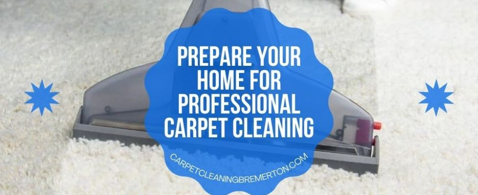 Prepare Your Home for Professional Carpet Cleaning